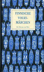 Pirkko-Liisa, Rausmaa und Ingrid Schellbach-Kopra (Hrsg.):  Finnische Volksmärchen. Märchen der Weltliteratur.