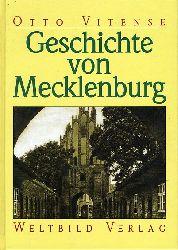 Vitense, Otto:  Geschichte von Mecklenburg. Allgemeine Staatengeschichte 3. Deutsche Landesgeschichten 11,