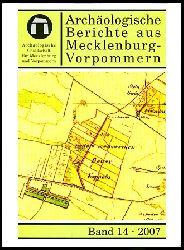 Archäologische Berichte aus Mecklenburg-Vorpommern. Bd. 14.