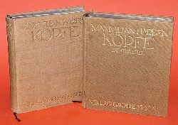 Harden, Maximilian:  Köpfe. 2 Bände.