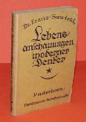 Sawicki, Franz:  Lebensanschauungen moderner Denker. Vorträge über Kant, Schopenhauer, Nietzsche, Haeckel und Eucken.