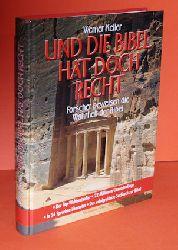 Keller, Werner:  Und die Bibel hat doch recht. Forscher beweisen die Wahrheit des Alten Testaments.