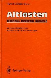 Weber, Hans H. (Hrsg.):  Altlasten. Erkennen, bewerten, sanieren.