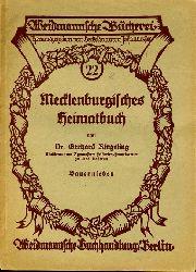 Ringeling, Gerhard:  Bauernleben. Mecklenburgisches Heimatbuch (nur) Teil II. Weidmannsche Bücherei 22.