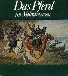 Gless, Karlheinz:  Das Pferd im Militärwesen.