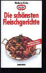 Moderne Küche. Dr. Oetker. Die schönsten Fleischgerichte. M. farbigen Abb.