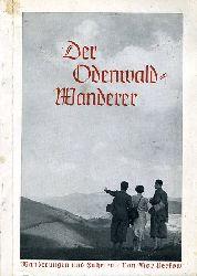 Perkow, Max:  Der Odenwald-Wanderer. Wander- und Fahrtenschilderungen aus dem Odenwald, Neckartal und von der Bergstraße mit Bildern und einer Übersichtskarte.