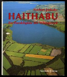 Jankuhn, Herbert:  Haithabu. Ein Handelsplatz der Wikingerzeit. von