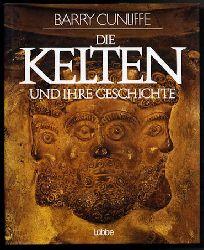 Cunliffe, Barry W.:  Die Kelten und ihre Geschichte.
