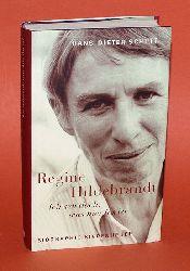 Schütt, Hans-Dieter:  Ich seh` doch, was hier los ist Regine Hildebrandt. Biographie.