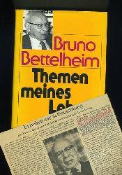 Bettelheim, Bruno:  Themen meines Lebens. Essays über Psychoanalyse, Kindererziehung und das jüdische Schicksal.