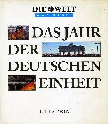 Fritzsche, Klaus Jürgen (Hrsg.):  Das Jahr der deutschen Einheit. Die Welt war dabei.
