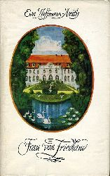 Hoffmann-Aleith, Eva:  Frau von Friedland. Roman.