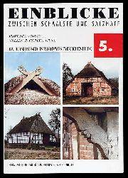 Bauernhäuser in Nordwestmecklenburg. Einblicke zwischen Schaalsee und Salzhaff 5.