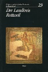 Hahn-Weishaupt, Andrea und Christian Gildhoff:  Der Landkreis Rottweil. Führer zu archäologischen Denkmälern in Deutschland 29.