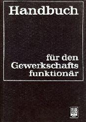 Kirchner, Rudi:  Handbuch für den Gewerkschaftsfunktionär.