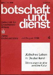 Jüdisches Leben in Deutschland. Erinnerungen an eine zerstörte Kultur. Botschaft und Dienst. Monatshefte für Erwachsenenbildung  Jg. 39.1988, Heft 4.