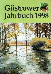 Girbig, Ralf-Jürgen (Hrsg.):  Güstrower Jahrbuch 1998.