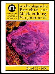 Archäologische Berichte aus Mecklenburg-Vorpommern. Bd. 11.