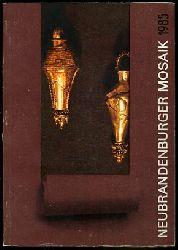 Neubrandenburger Mosaik 1985. Schriftenreihe des Historischen Bezirksmuseums Neubrandenburg. Heimatgeschichtliches Jahrbuch des Bezirkes Neubrandenburg.