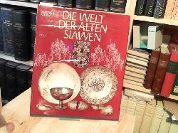 Vana,, Zdenek:  Die Welt der Alten Slawen.