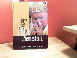 """Giersberg, Günter:  Papst Johannes Paul II. sein Leben, sein Wirken, seine Botschaft """"der Mensch ist zur Freiheit geboren"""""""