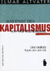 Altvater, Elmar:  Das Ende des Kapitalismus, wie wir ihn kennen. Eine radikale Kapitalismuskritik.