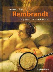 Lahne, Peter Georg:  Rembrandt. Die geheimen Zeichen des Meisters.