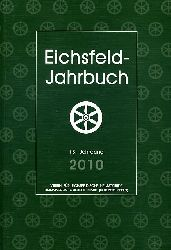 Eichsfeld Jahrbuch. 18 Jahrgang 2010.