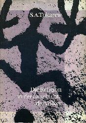 Tokarew, Sergej Aleksandrovic:  Die Religion in der Geschichte der Völker.
