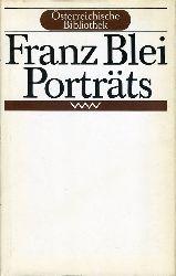 Blei, Franz:  Portraits. Österreichische Bibliothek.