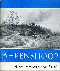 Glander, Hermann:  Ahrenshoop. Maler entdecken ein Dorf.