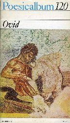 Ovid:  Poesiealbum. Die modernen Lyrikhefte 120.