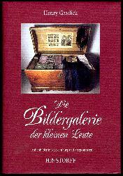 Gawlick, Henry:  Die Bildergalerie der kleinen Leute. Truhenbilder in Mecklenburg und Vorpommern.