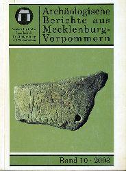 Archäologische Berichte aus Mecklenburg-Vorpommern. Bd. 10.