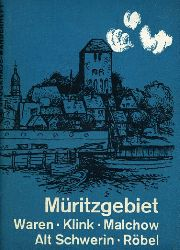 Schreiner, Klaus:  Müritzgebiet. Waren - Klink - Malchow - Alt Schwerin - Röbel. Brockhaus Wanderheft 130.
