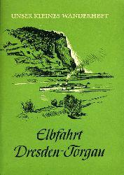 Roßberg, Rudolf Paul:  Elbfahrt Dresden-Torgau. Unser kleines Wanderheft 48.