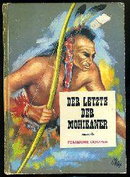 Cooper, James Fenimore:  Der Letzte der Mohikaner.