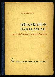 Kamenicer, Solomon E.:  Organisation und Planung des sozialistischen Industriebetriebes.