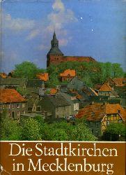 Ende, Horst:  Die Stadtkirchen in Mecklenburg.