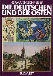 Schreiber, Hermann:  Die Deutschen und der Osten. Das versunkene Jahrtausend.