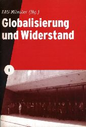 Globalisierung und Widerstand.