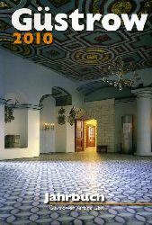 Neubert, Friderike-Christiane (Hrsg.):  Güstrower Jahrbuch 2010.