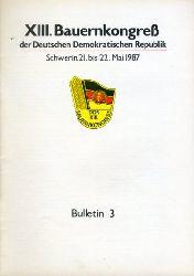 Bulletin 3. XIII. Bauernkongreß der Deutschen Demokratischen Republik. Schwerin, 21. bis 22. Mai 1987.