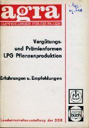 Strübing, Karl-Heinz:  Anwendung produktions- und effektivitätsfördernder Vergütungs- und Prämienformen in der LPG Pflanzenproduktion. Erfahrungen und Empfehlungen.