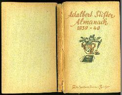 Adalbert Stifter Almanach 1939/ 1940. Die hundert kleinen Bücher 1.