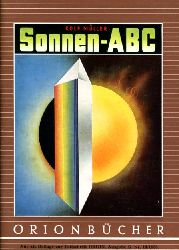 Müller, Rolf:  Sonnen-ABC. Orionbücher Bd. 118.