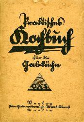 Diehl, Natalie (Hrsg.):  Praktisches Kochbuch für die Gasküche.