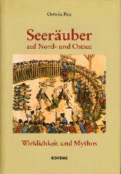 Pelc, Ortwin:  Seeräuber auf der Nord- und Ostsee. Wirklichkeit und Mythos. Kleine Schleswig-Holstein-Bücher. Bd. 56.