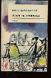 Linklater, Eric:  Juan in Amerika. Roman. Ullstein Bd. 157.